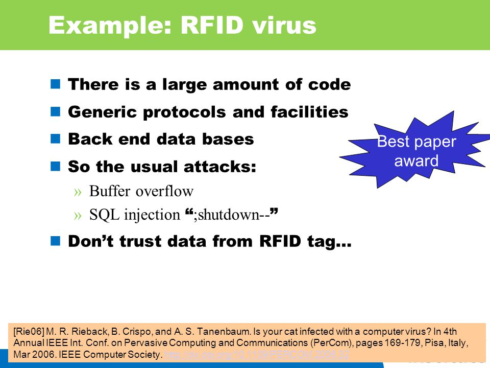 Example: RFID virus There is a large amount of code