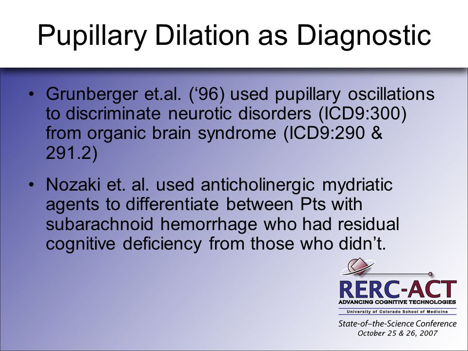 Pupillary Dilation as Diagnostic