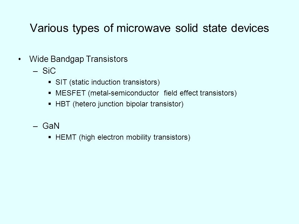Various types of microwave solid state devices