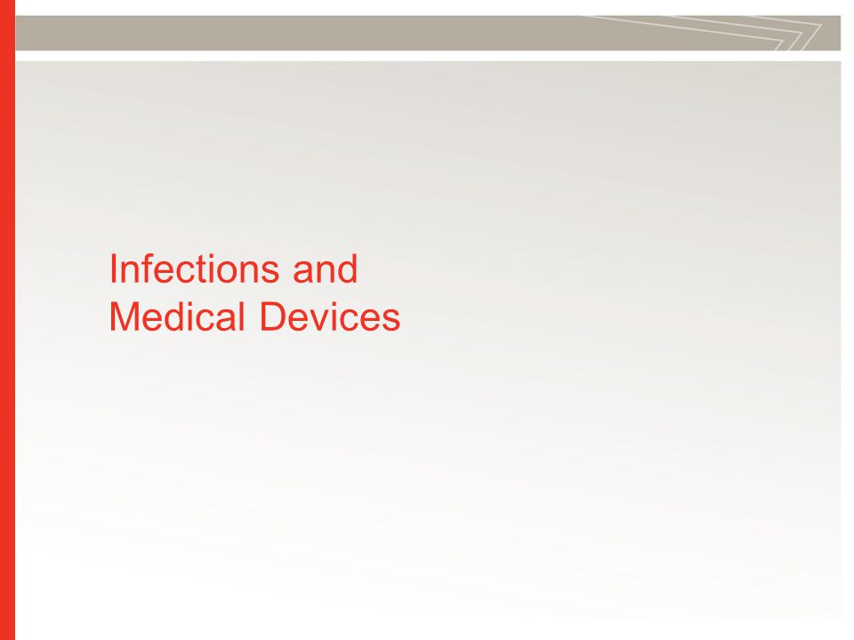 Infections and Medical Devices