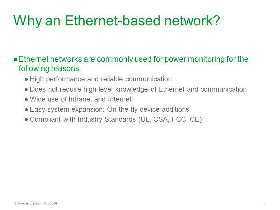 Why an Ethernet-based network