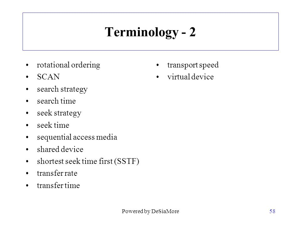 Terminology - 2 rotational ordering SCAN search strategy search time