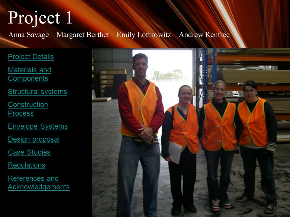 Front page Project Details Materials and Components Structural systems