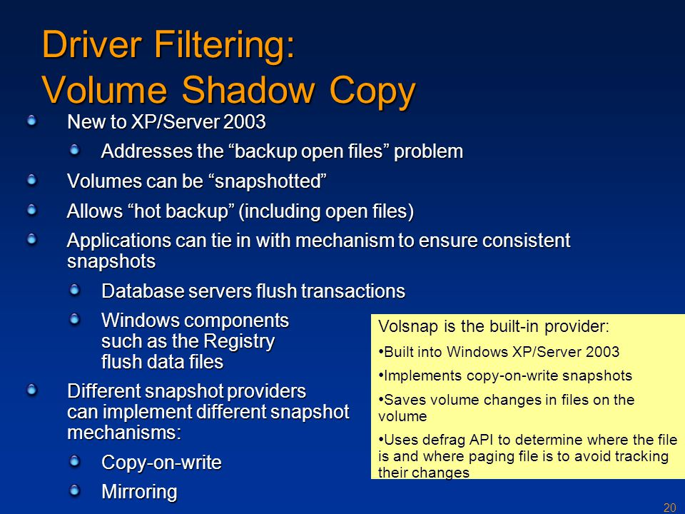 Driver Filtering: Volume Shadow Copy