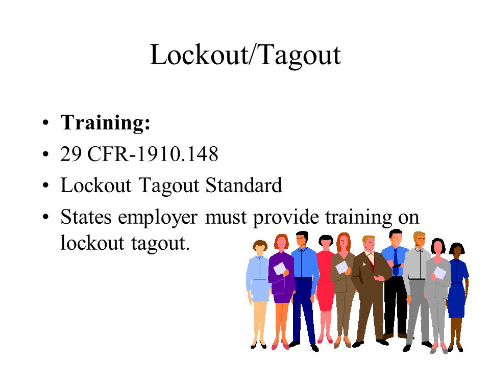 Lockout/Tagout Training: 29 CFR-1910.148 Lockout Tagout Standard
