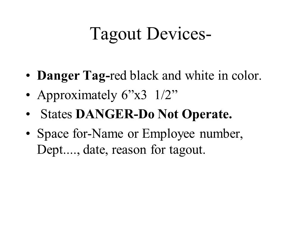 Tagout Devices- Danger Tag-red black and white in color.