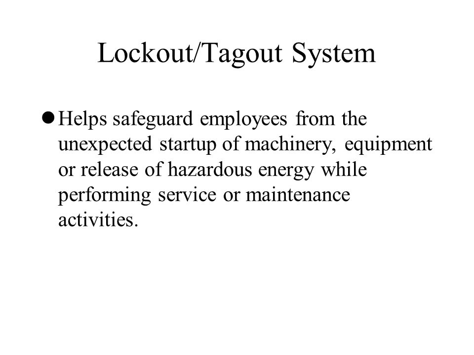 Lockout/Tagout System