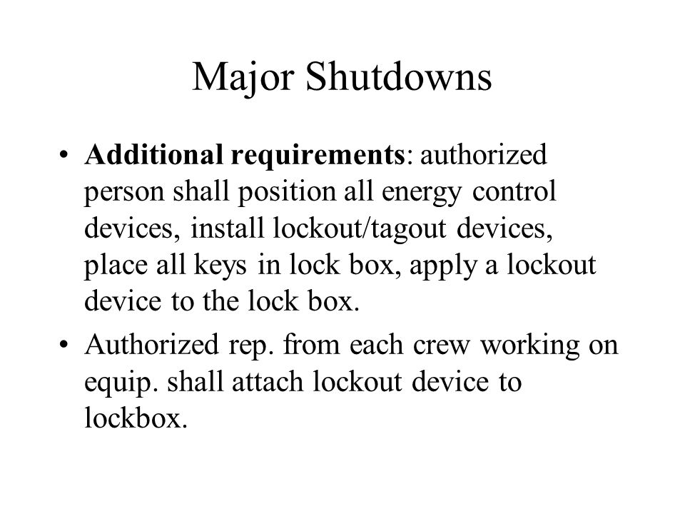 Major Shutdowns