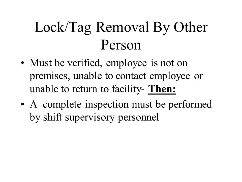 Lock/Tag Removal By Other Person