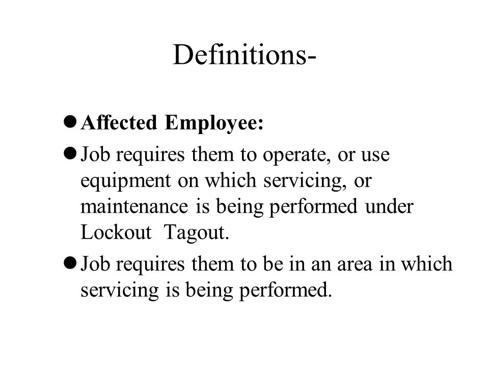 Definitions- Affected Employee: