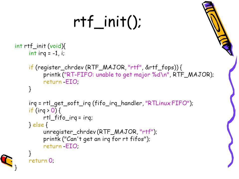 rtf_init(); int rtf_init (void){ int irq = -1, i;
