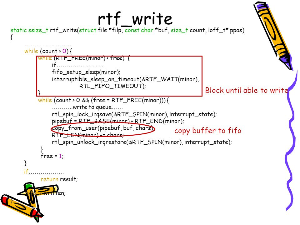 rtf_write Block until able to write if……………… copy buffer to fifo