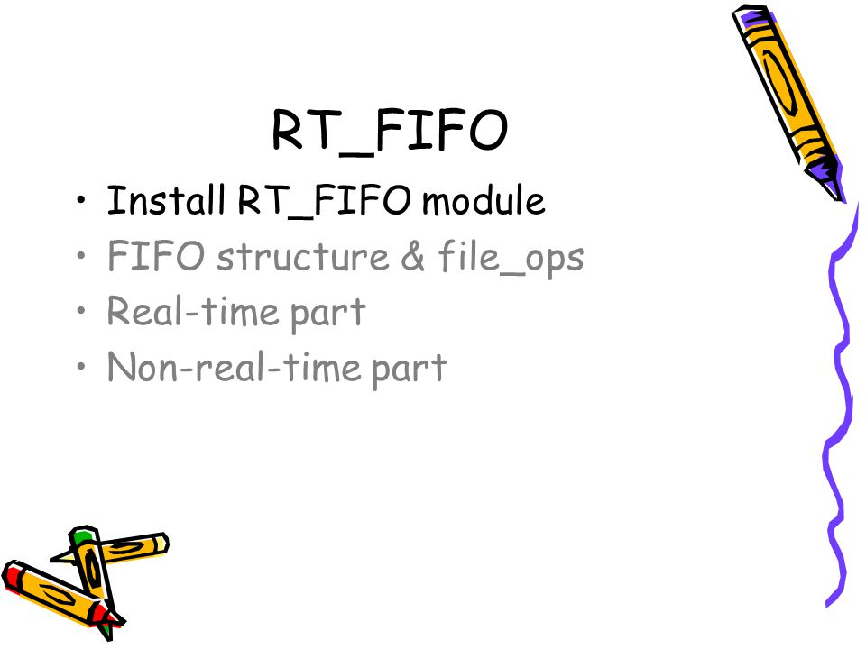 RT_FIFO Install RT_FIFO module FIFO structure & file_ops