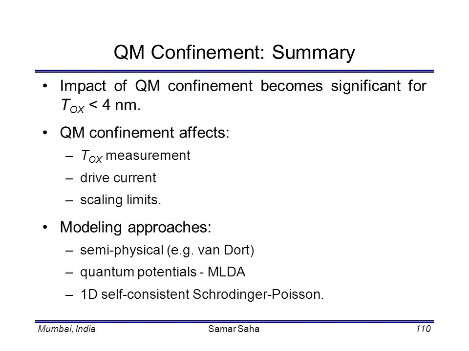 QM Confinement: Summary
