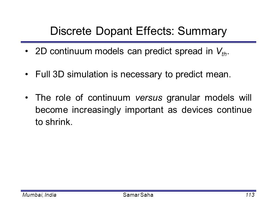 Discrete Dopant Effects: Summary