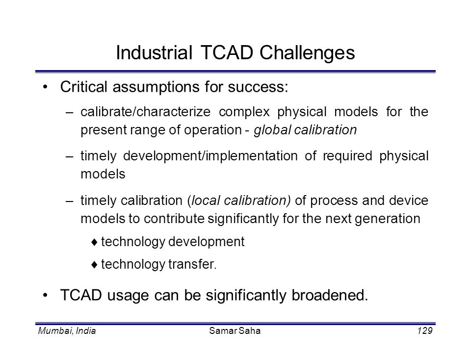 Industrial TCAD Challenges
