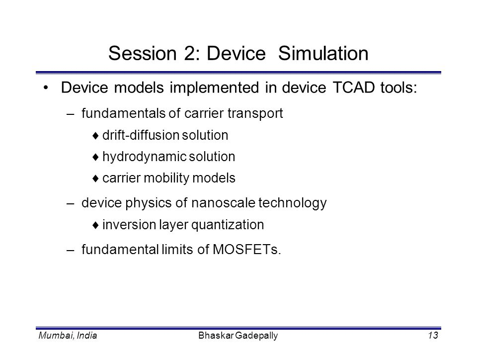 Session 2: Device Simulation