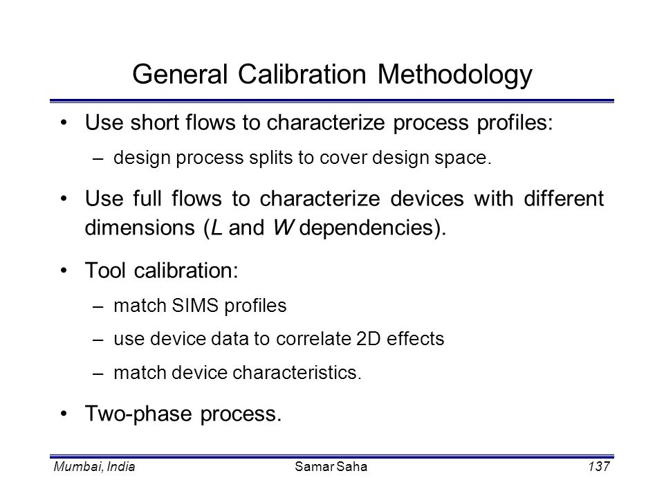 General Calibration Methodology