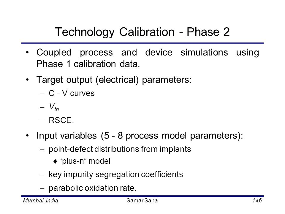 Technology Calibration - Phase 2