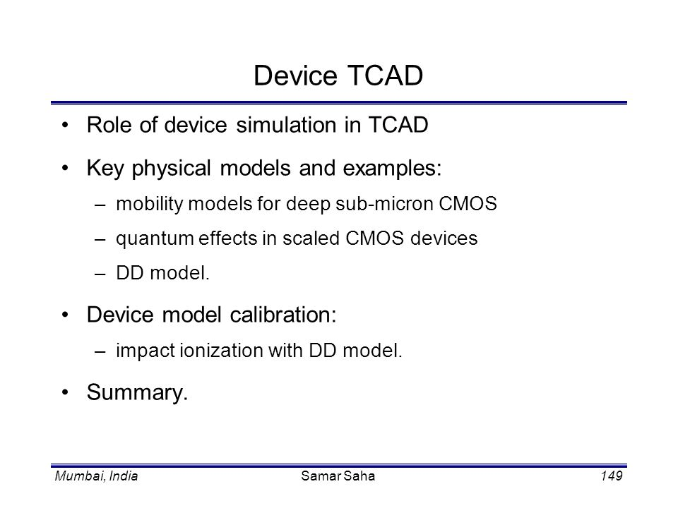 Device TCAD Role of device simulation in TCAD