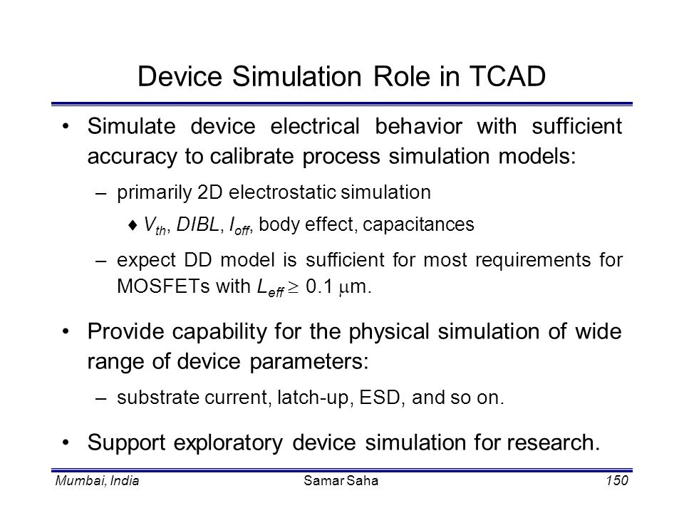 Device Simulation Role in TCAD