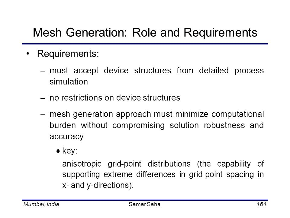 Mesh Generation: Role and Requirements