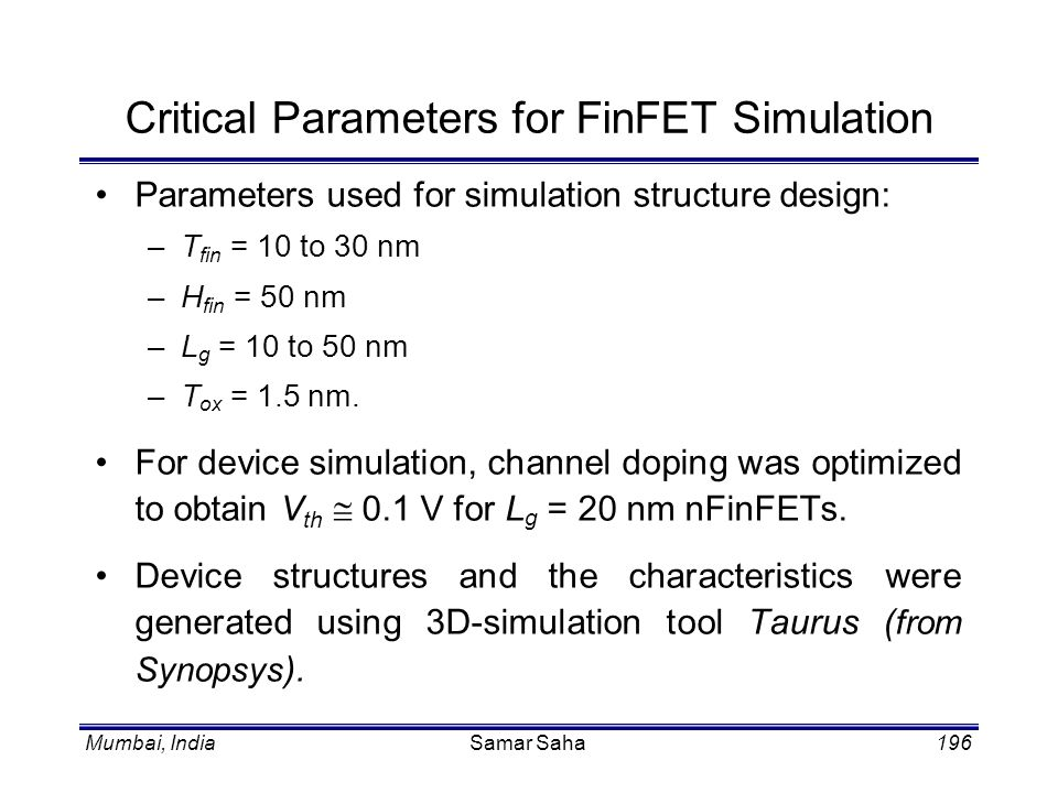 Critical Parameters for FinFET Simulation
