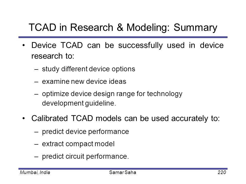 TCAD in Research & Modeling: Summary