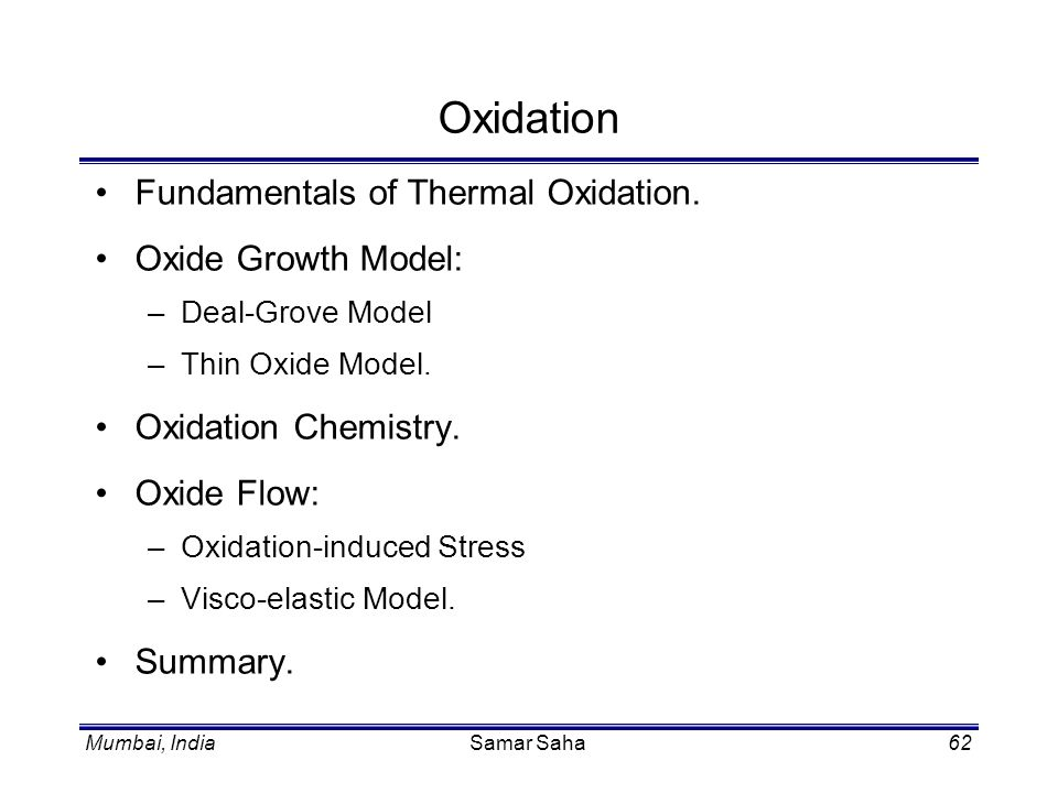 Oxidation Fundamentals of Thermal Oxidation. Oxide Growth Model: