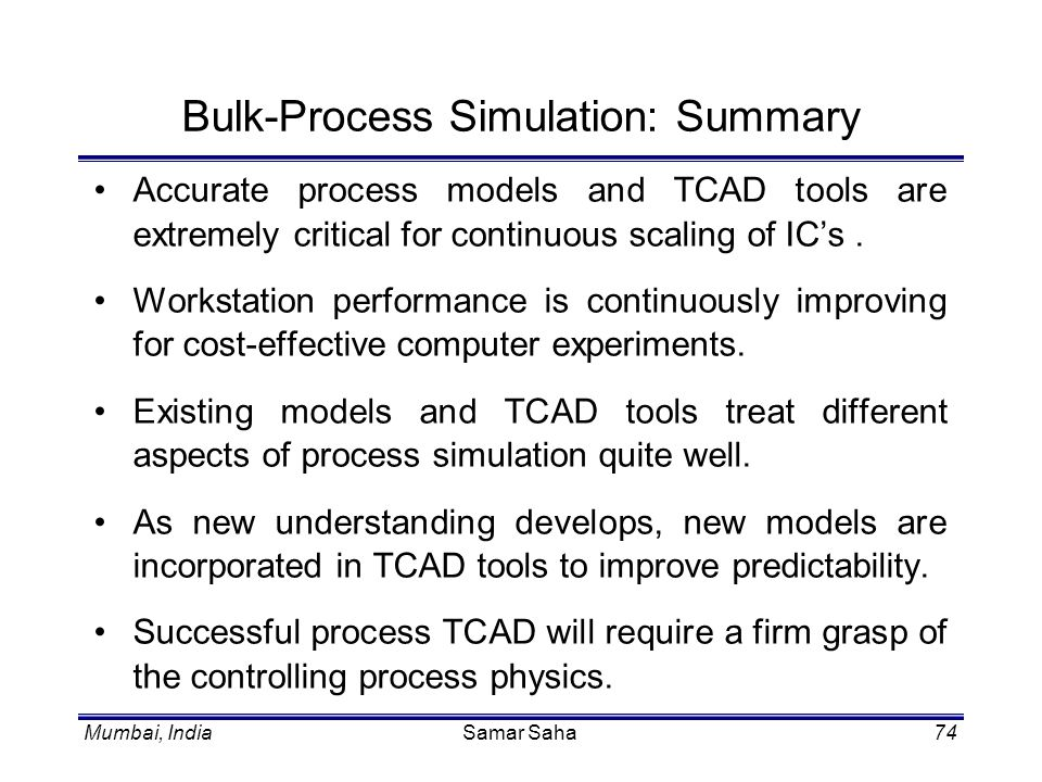 Bulk-Process Simulation: Summary