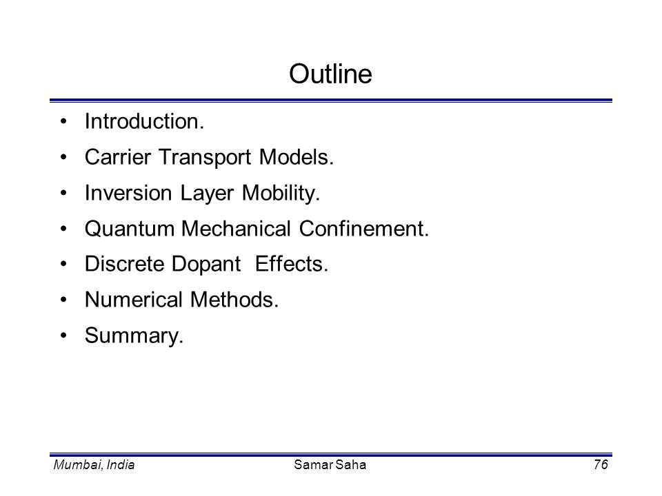 Outline Introduction. Carrier Transport Models.