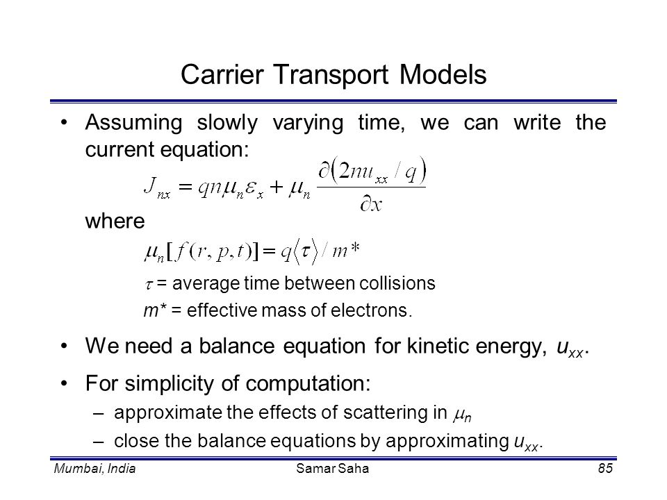 Carrier Transport Models