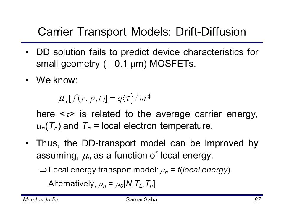 Carrier Transport Models: Drift-Diffusion
