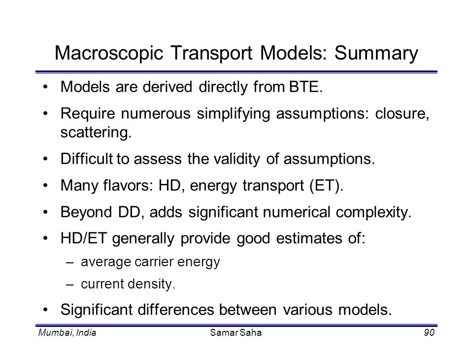 Macroscopic Transport Models: Summary