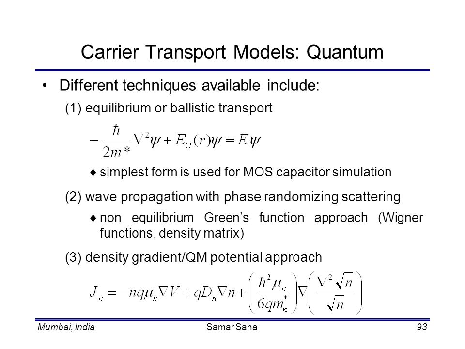 Carrier Transport Models: Quantum