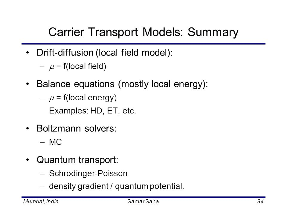 Carrier Transport Models: Summary