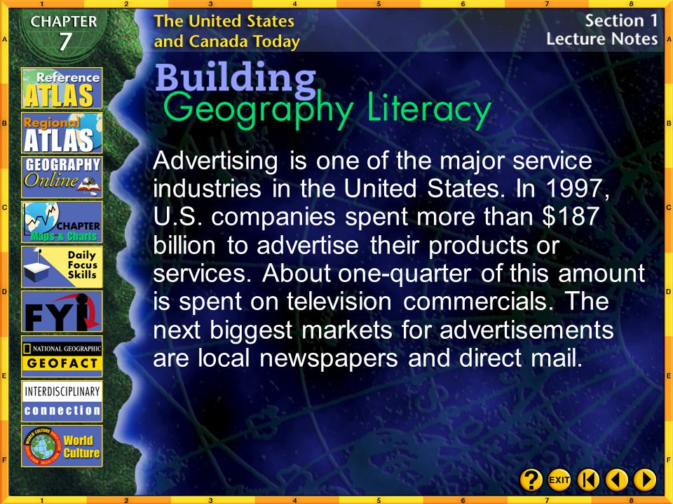 Advertising is one of the major service industries in the United States. In 1997, U.S. companies spent more than $187 billion to advertise their products or services. About one-quarter of this amount is spent on television commercials. The next biggest markets for advertisements are local newspapers and direct mail.