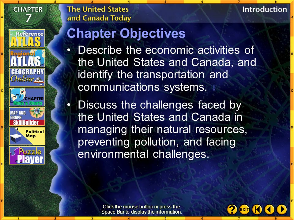 Chapter Objectives Describe the economic activities of the United States and Canada, and identify the transportation and communications systems. 