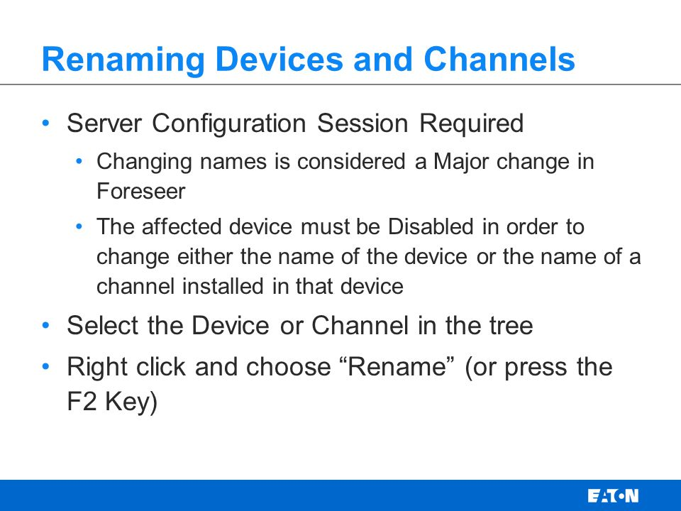 Renaming Devices and Channels