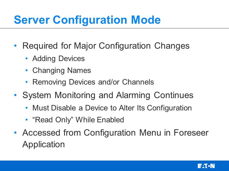 Server Configuration Mode