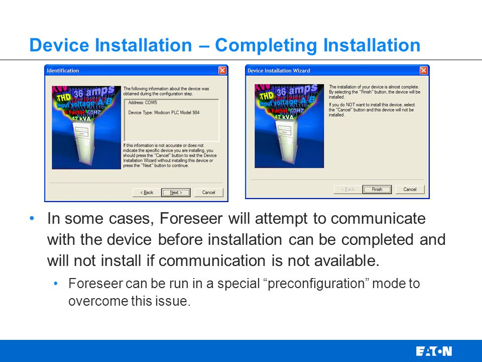 Device Installation – Completing Installation