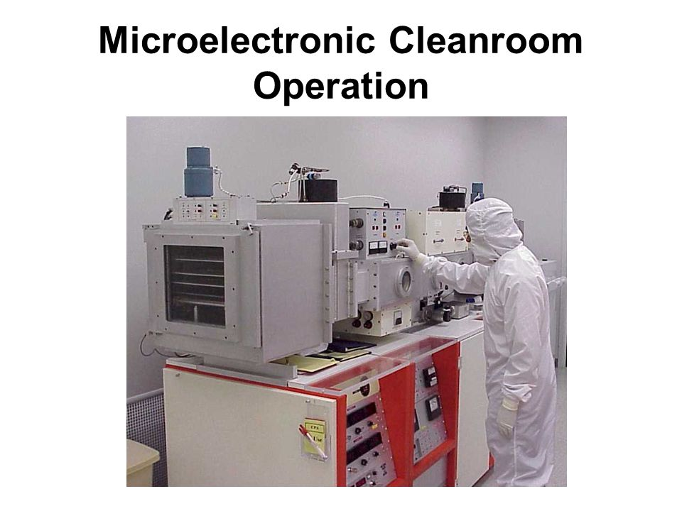 Microelectronic Cleanroom Operation