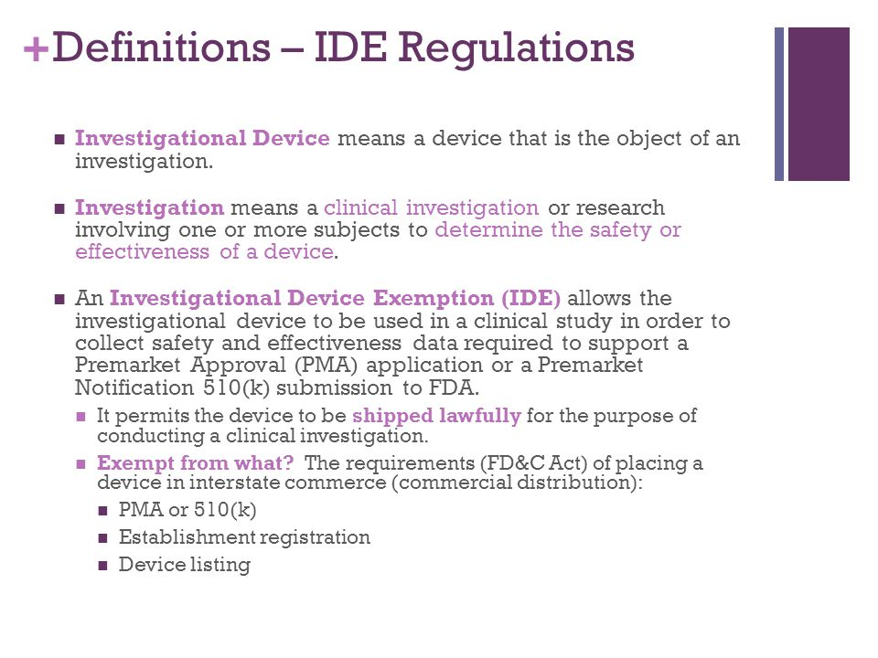 Definitions – IDE Regulations