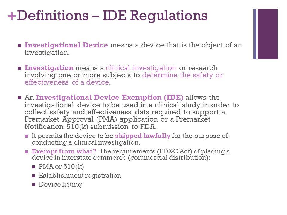 Definitions – IDE Regulations