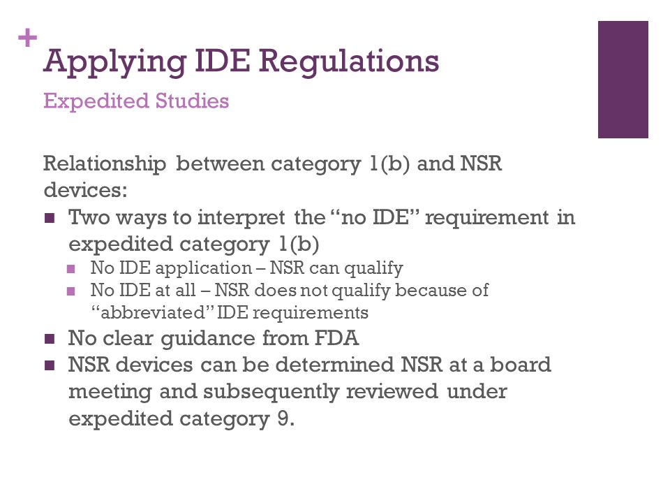 Applying IDE Regulations