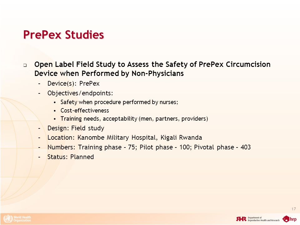 PrePex Studies Open Label Field Study to Assess the Safety of PrePex Circumcision Device when Performed by Non-Physicians.