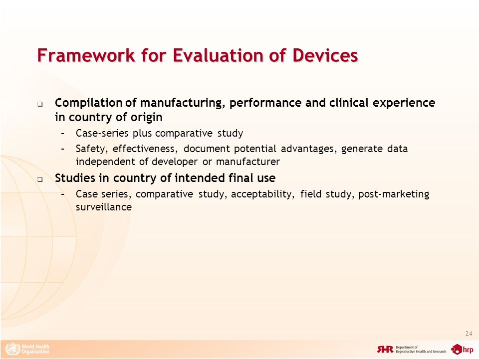 Framework for Evaluation of Devices