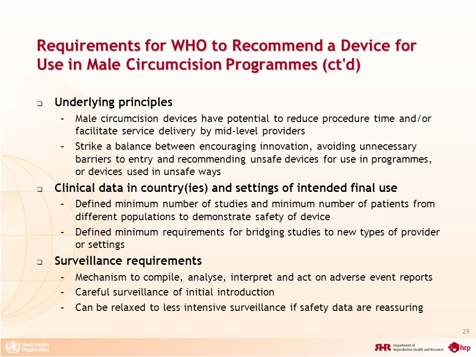 Requirements for WHO to Recommend a Device for Use in Male Circumcision Programmes (ct d)