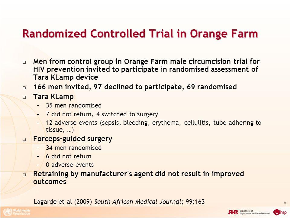 Randomized Controlled Trial in Orange Farm
