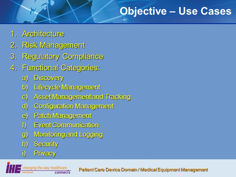 Objective – Use Cases Architecture Risk Management